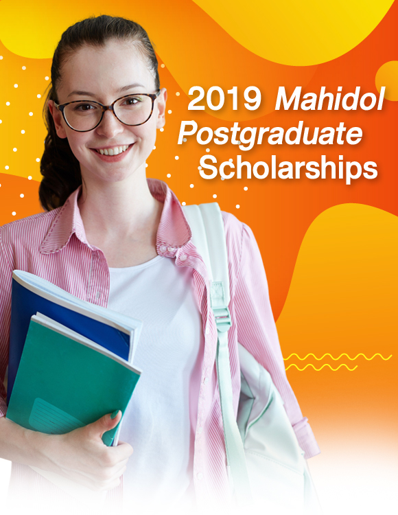 2019 Mahidol Postgraduate Scholarships for Graduate International Students, Round 4 (Second Semester).