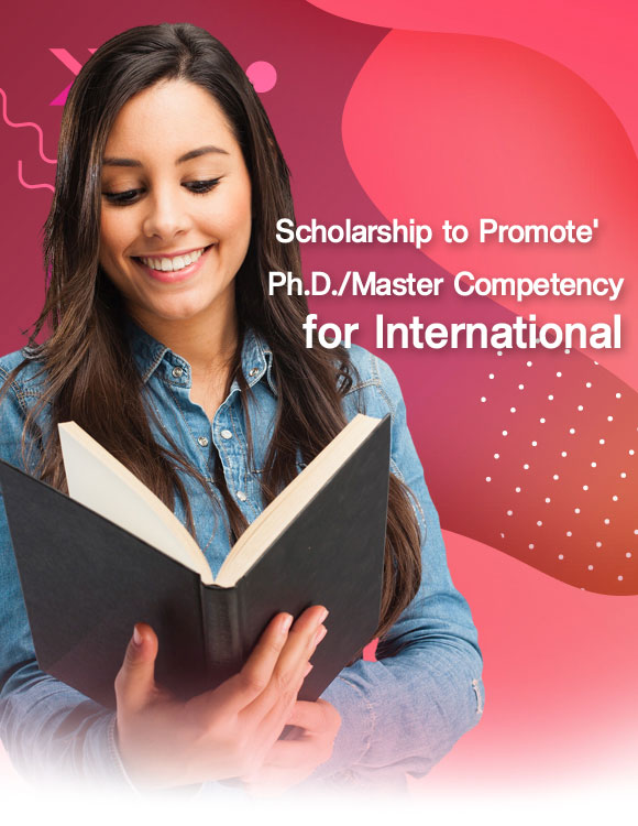 Scholarship to Promote Master and Doctoral Students' Competency For International